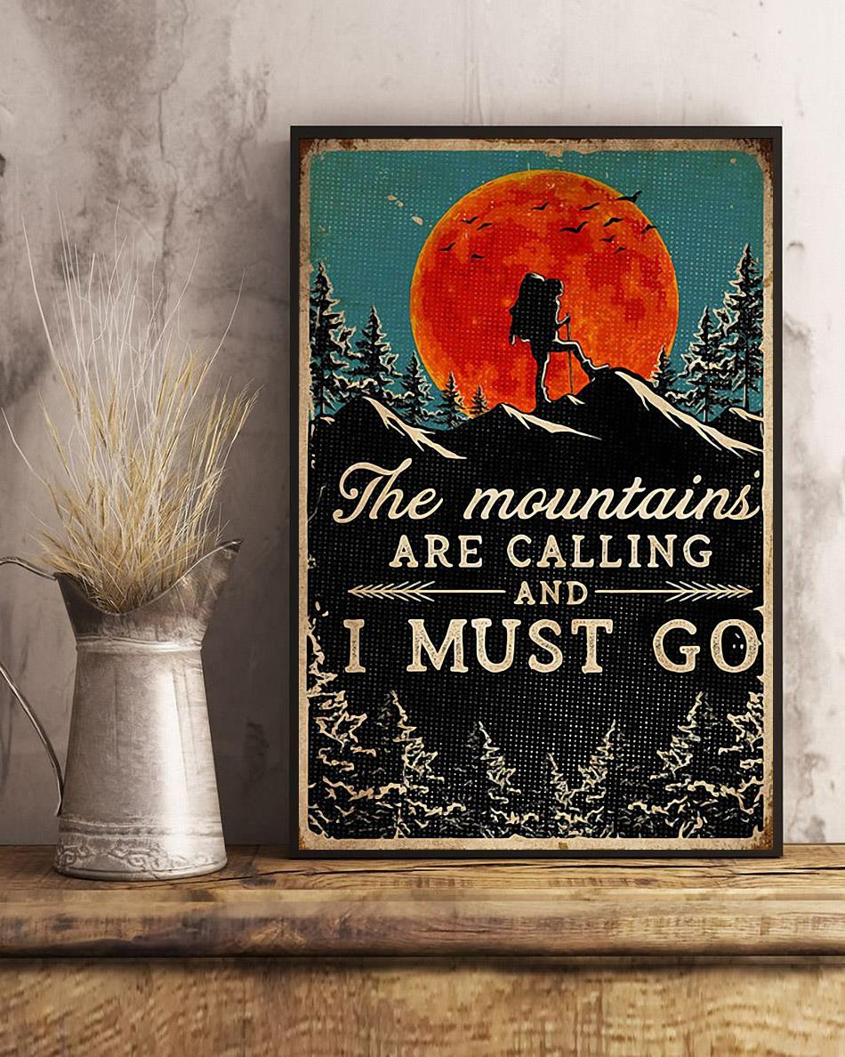 Hiking the mountains are calling and i must go poster art