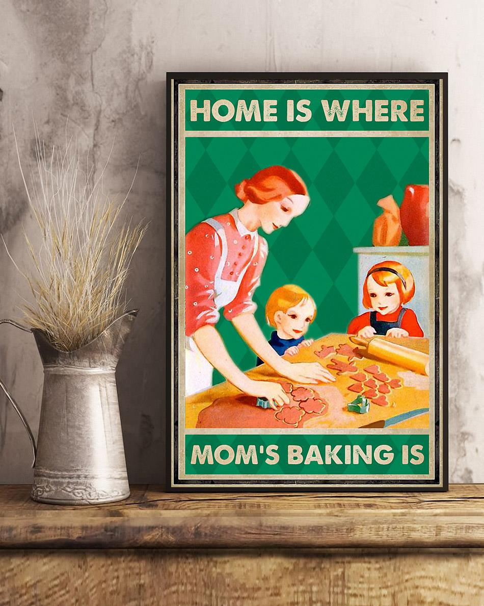 Home is where mom's baking is poster art