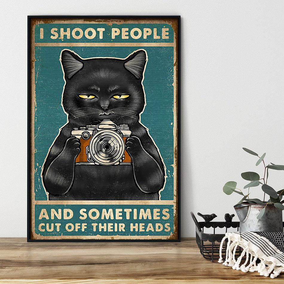 I shoot people and sometimes cut off their heads poster black