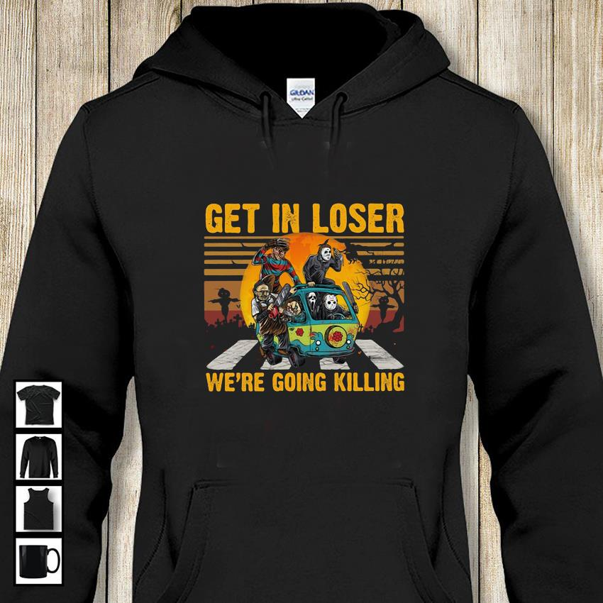 Jason Michael Freddy Leatherface Chucky Ghostface get in loser Abbey Road t-s hoodie