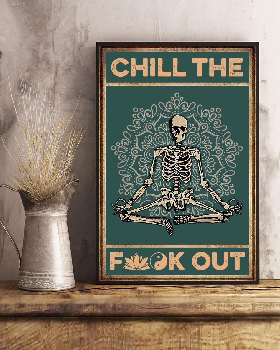 Skeleton chill the fuck out poster art