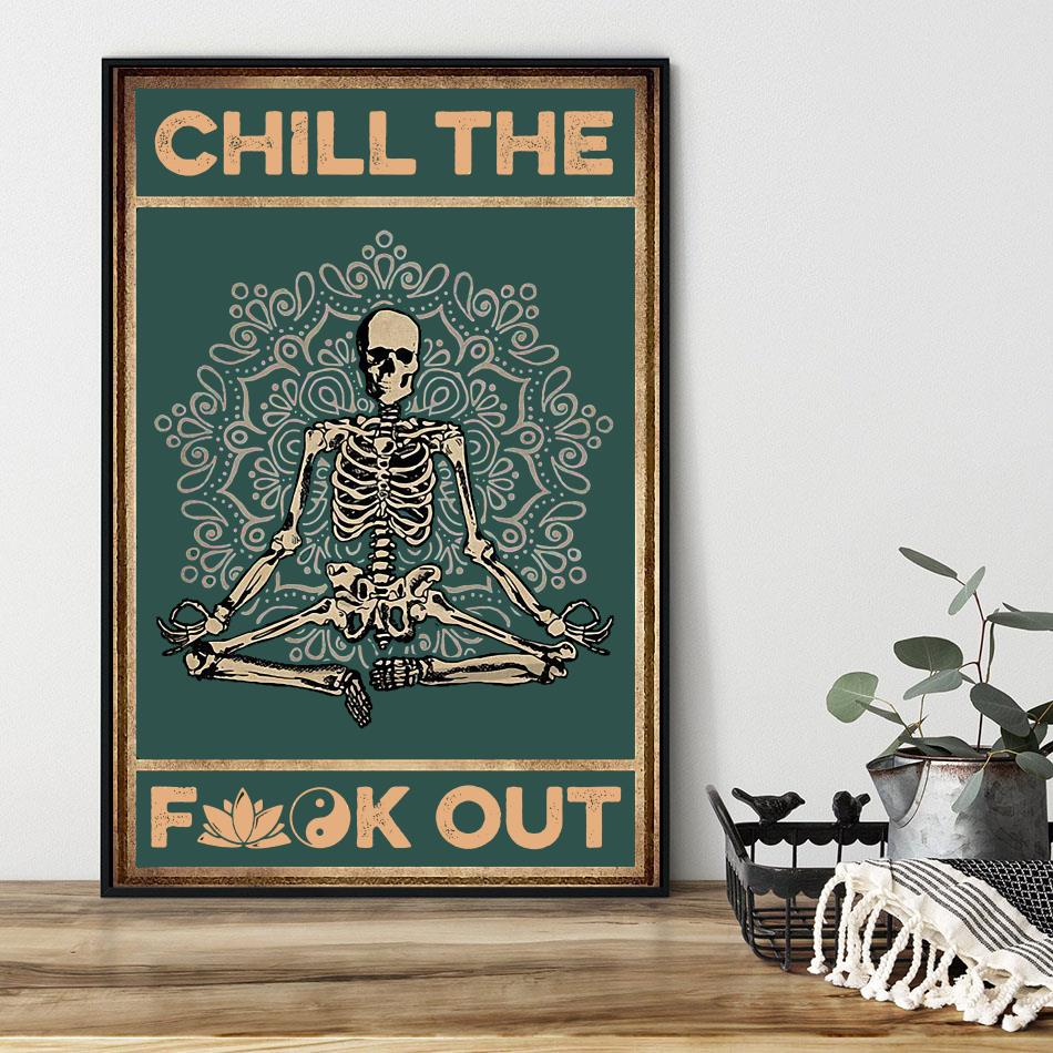 Skeleton chill the fuck out poster black