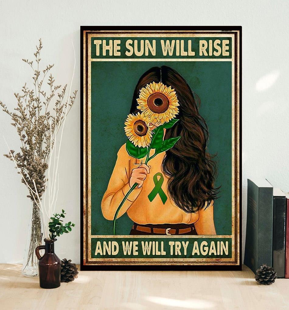 Sunflower girl the sun will rise and we will try again poster decor
