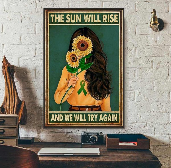 Sunflower girl the sun will rise and we will try again poster