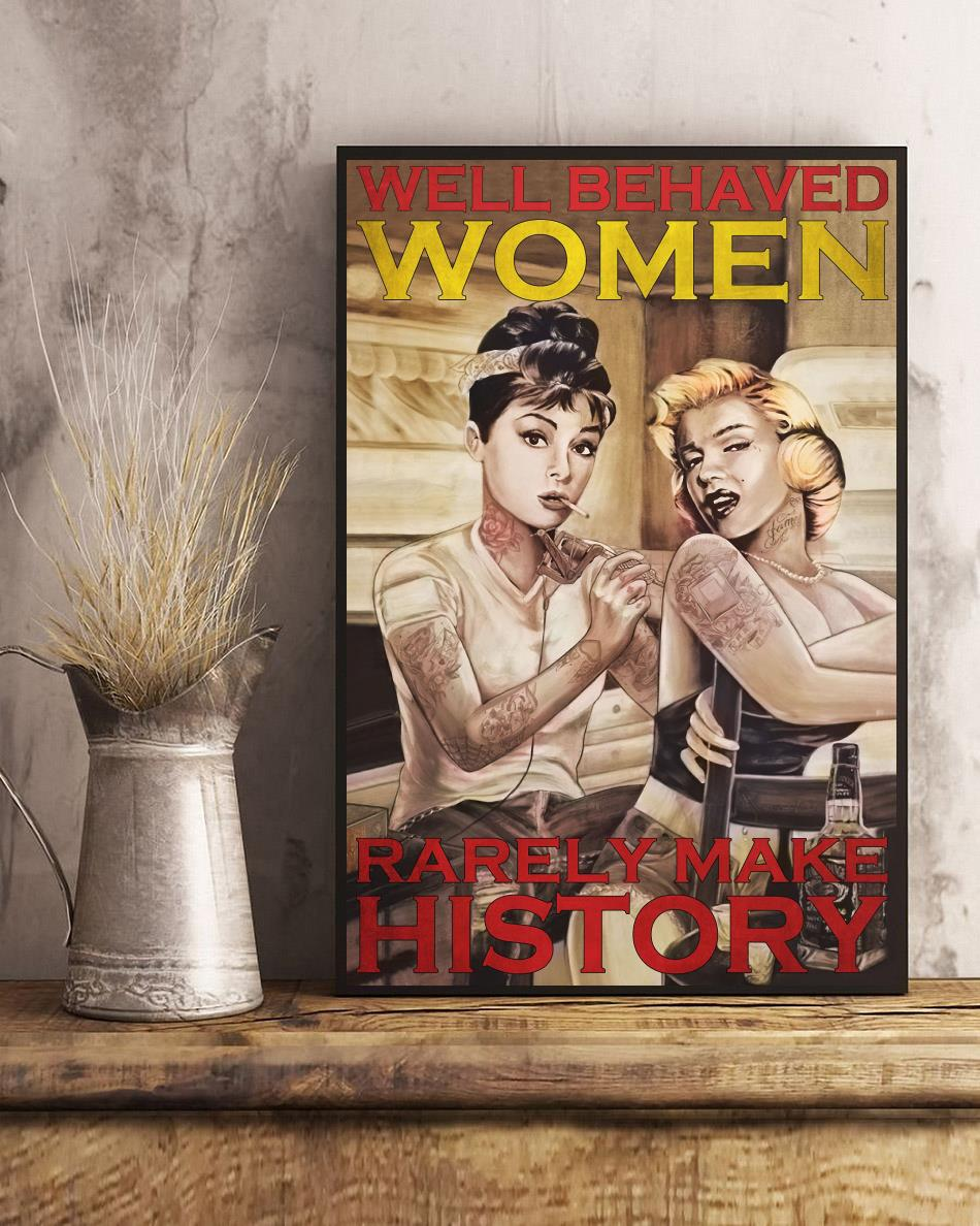 Tattoo girl well behaved women rarely make history poster art