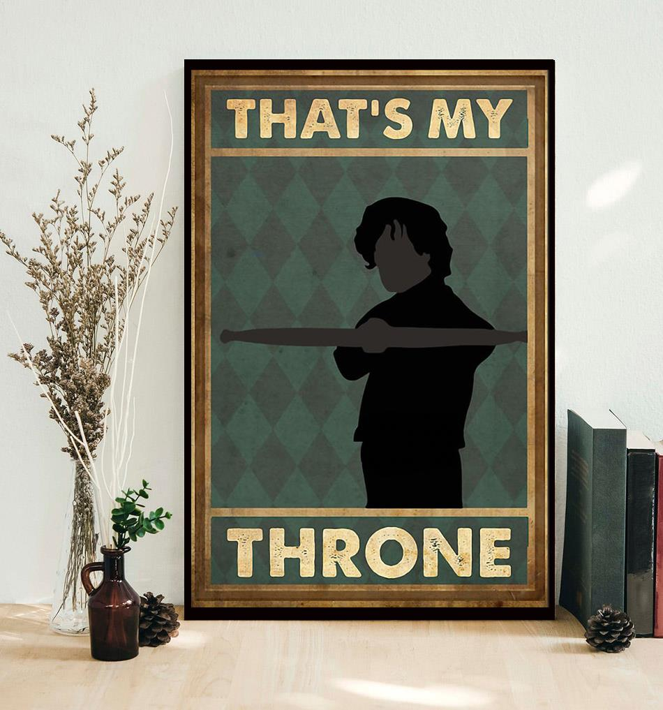 That's my throne vertical poster decor