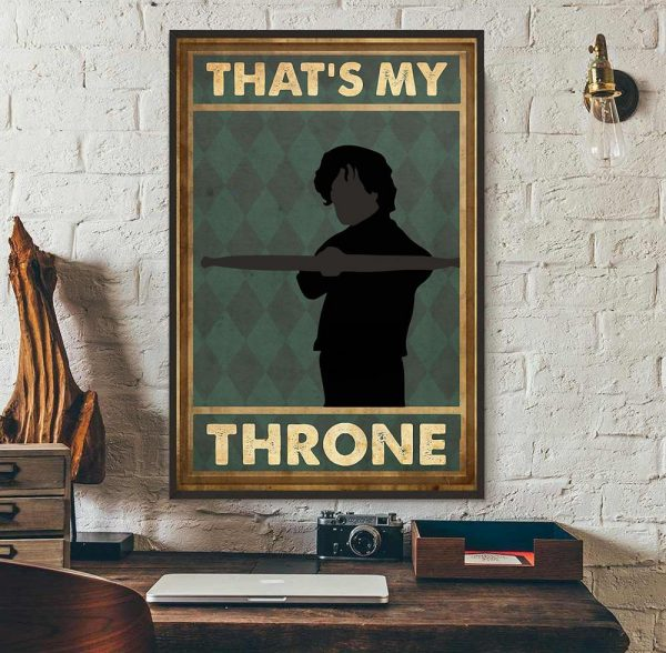That's my throne vertical poster