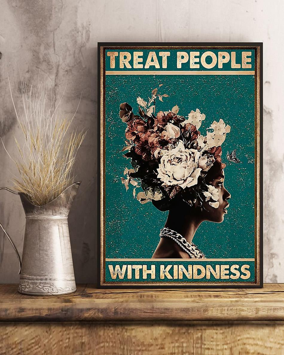 Treat people with kindness poster art