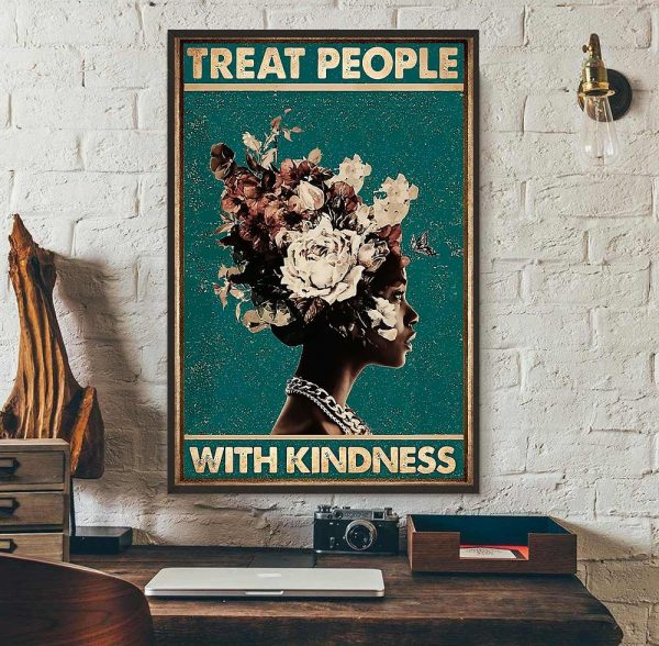 Treat people with kindness poster wall art