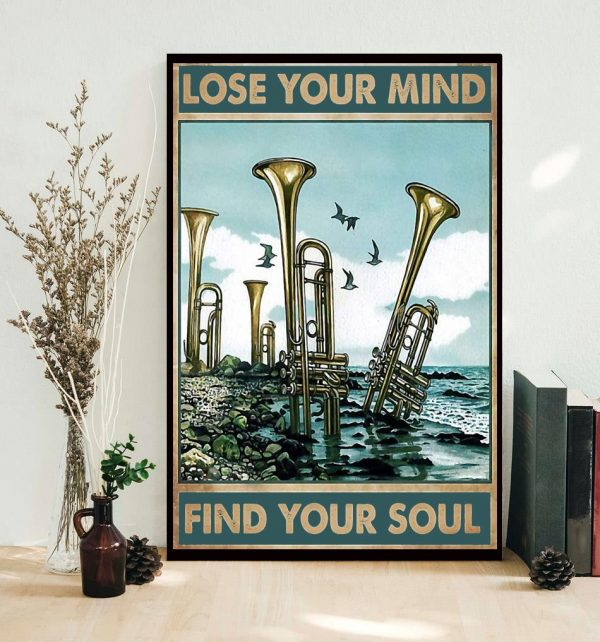 Trumpet lose your mind find your soul poster