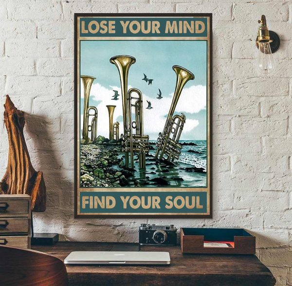 Trumpet lose your mind find your soul poster wall art