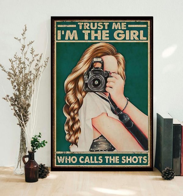 Trust me I'm the girl who calls the shots poster