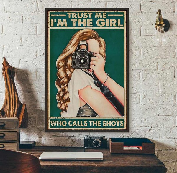 Trust me I'm the girl who calls the shots poster wall art