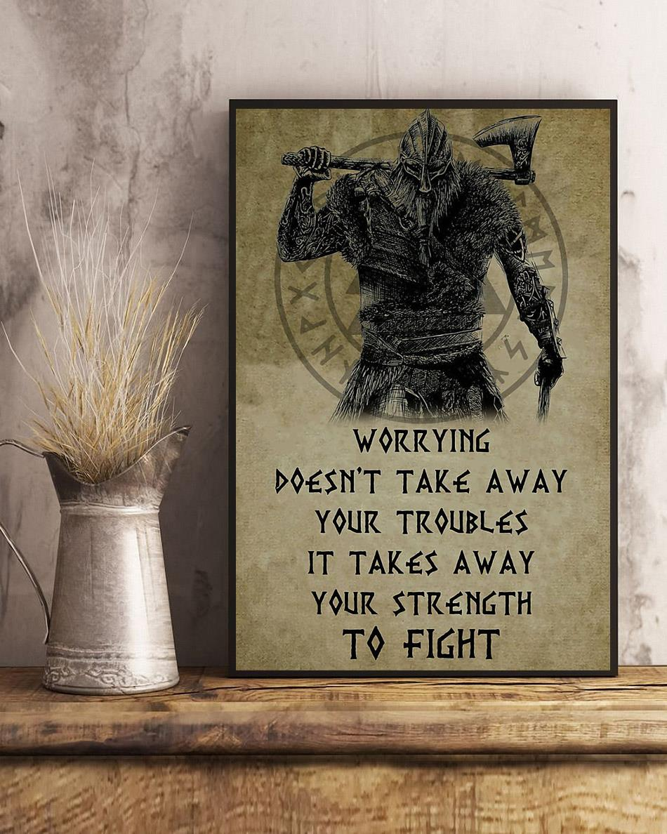 Viking worrying doesn't take away your troubles poster canvas art