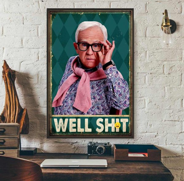 Vintage Leslie Jordan well shit poster canvas wall art