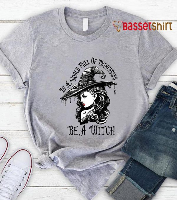 Witch girl in a world full of princesses be a witch t-s grey