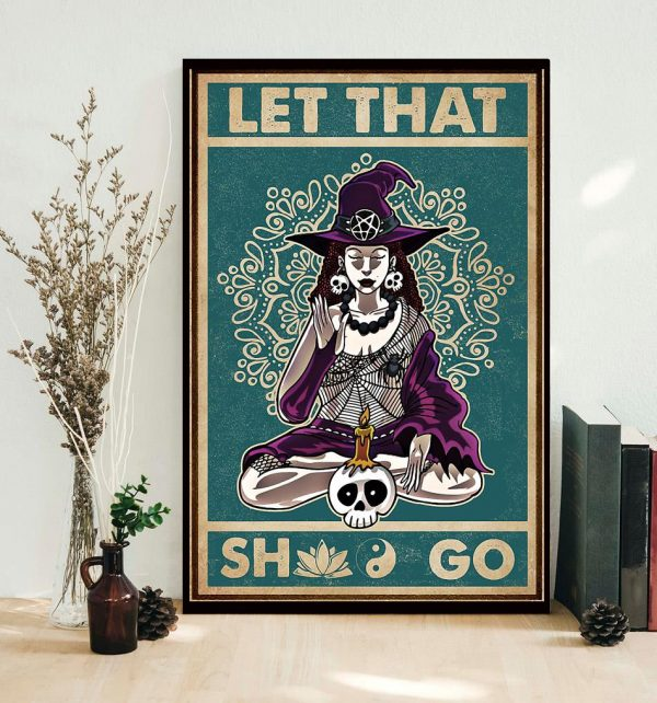 Witch Yoga let that shit go canvas