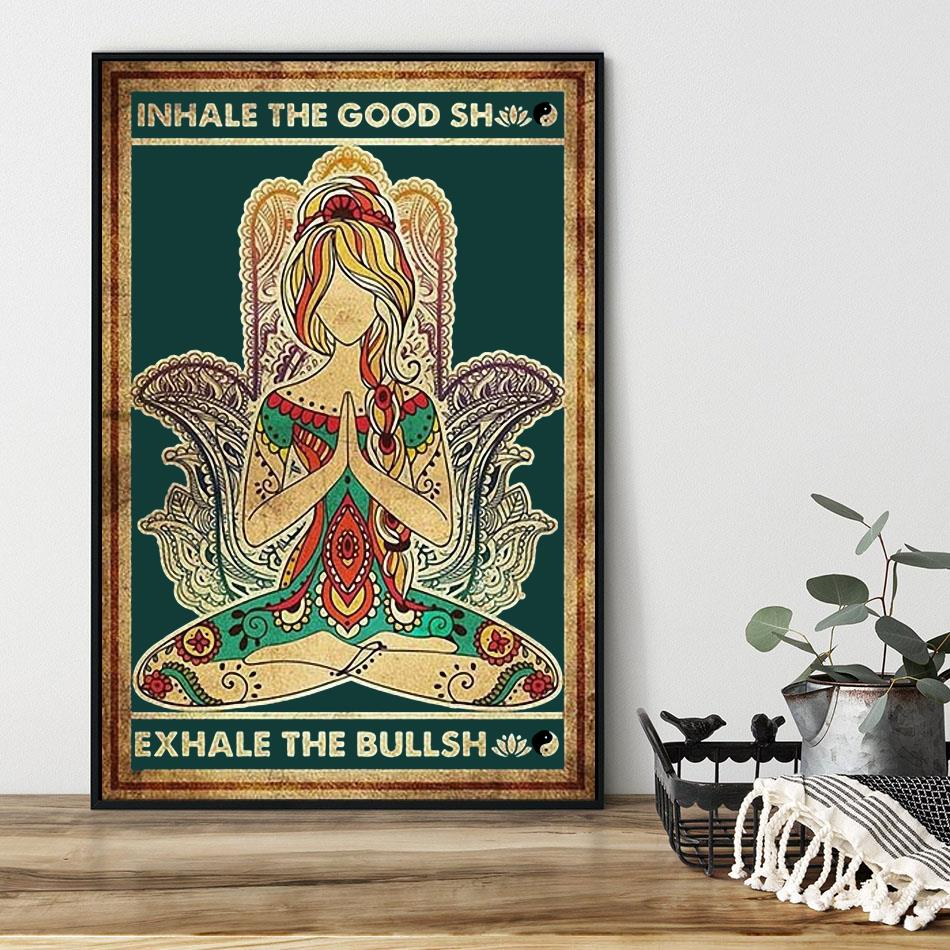 Yoga girl inhale the good shit exhale the bullshit poster black
