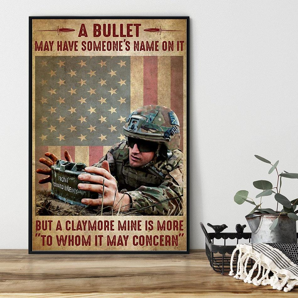 A bullet may have someone's name on it but a claymore mine is more to whom it may concern poster black