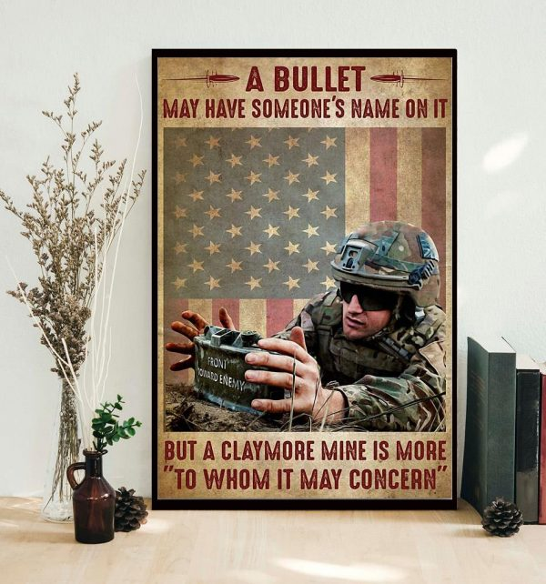 A bullet may have someone's name on it but a claymore mine is more to whom it may concern poster