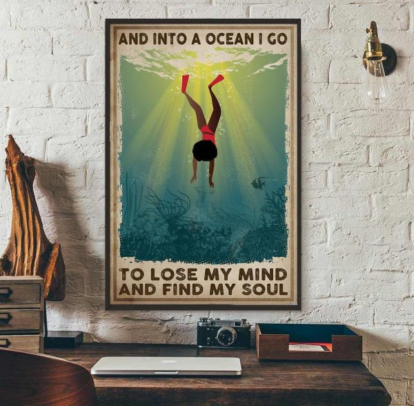 African American into the ocean i go to lose my mind and find my soul poster wall art