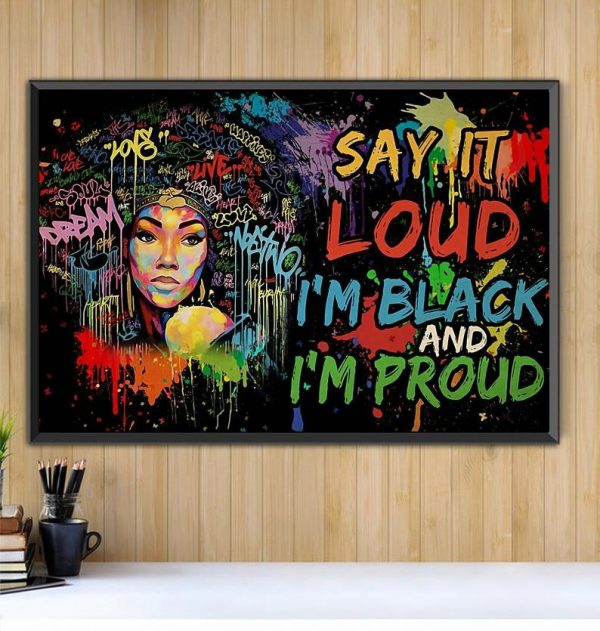 Afro Girl Say It Loud I'm Black And I'm Proud poster Black canvas