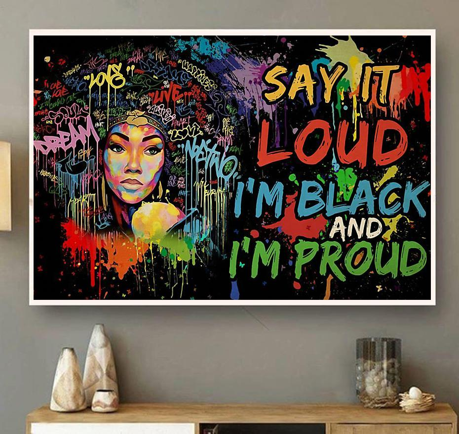 Afro Girl Say It Loud I'm Black And I'm Proud poster wall art