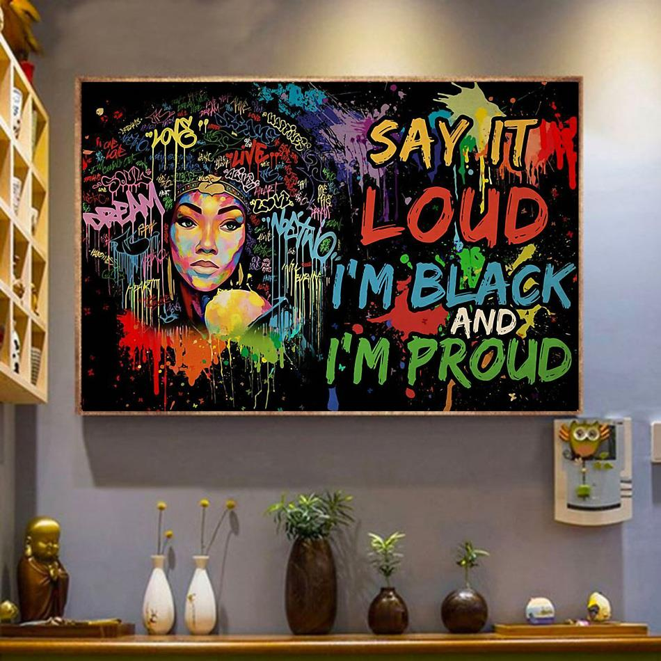 Afro Girl Say It Loud I'm Black And I'm Proud poster wrapped canvas