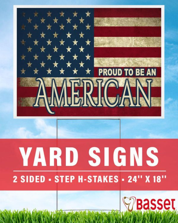 American flag I am proud to be American yard sign