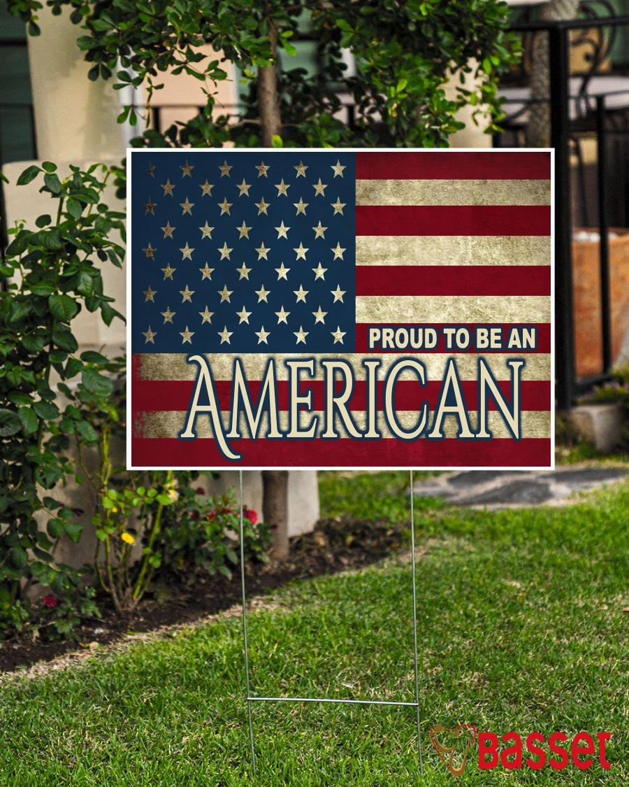 American flag I am proud to be American yard sign election 2020