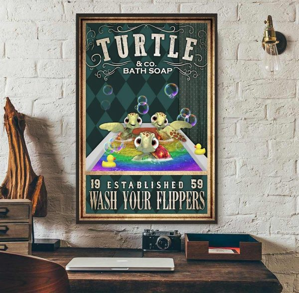 Baby Turtle wash your flippers poster wall art