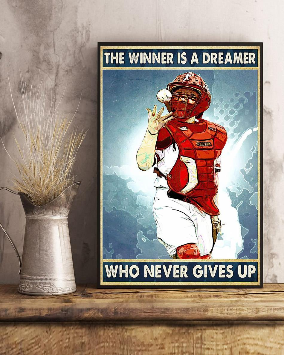 Baseball the winner is a dreamer who never give up poster art