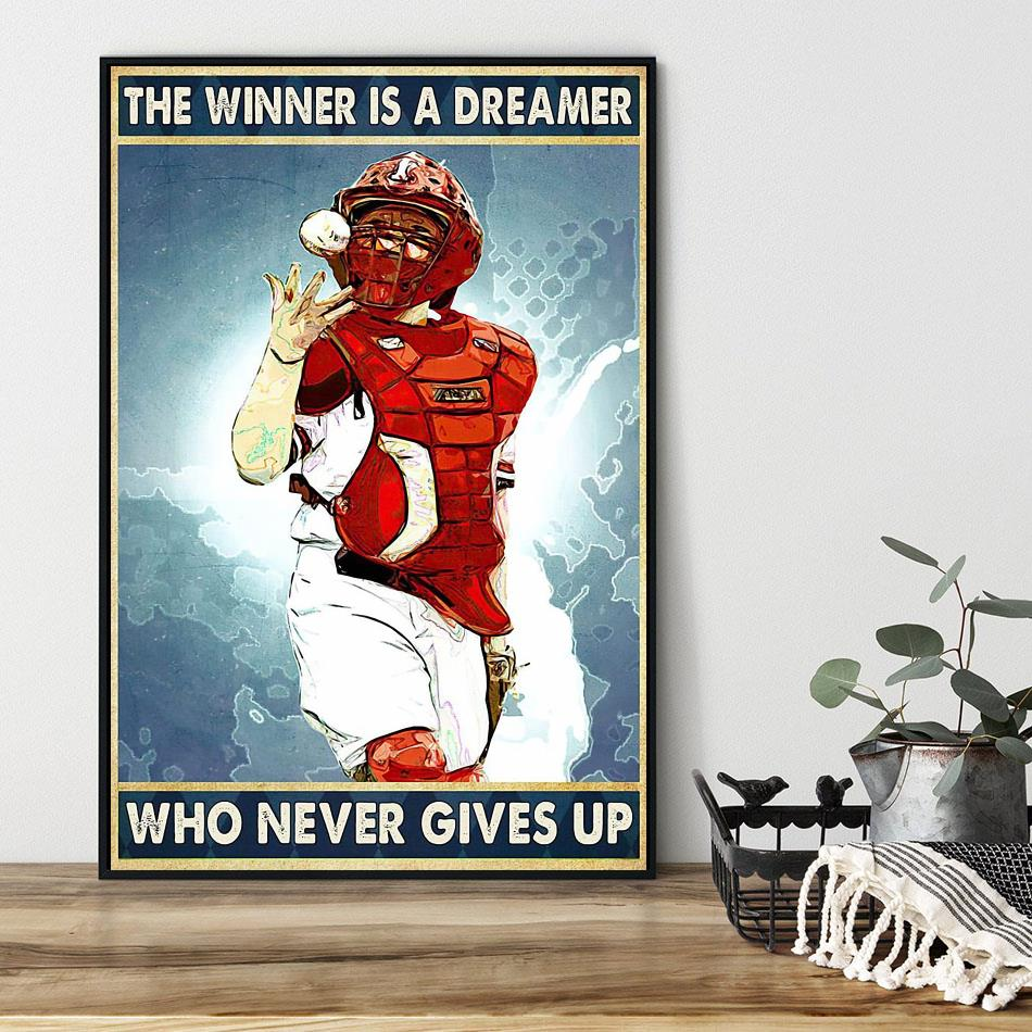 Baseball the winner is a dreamer who never give up poster black