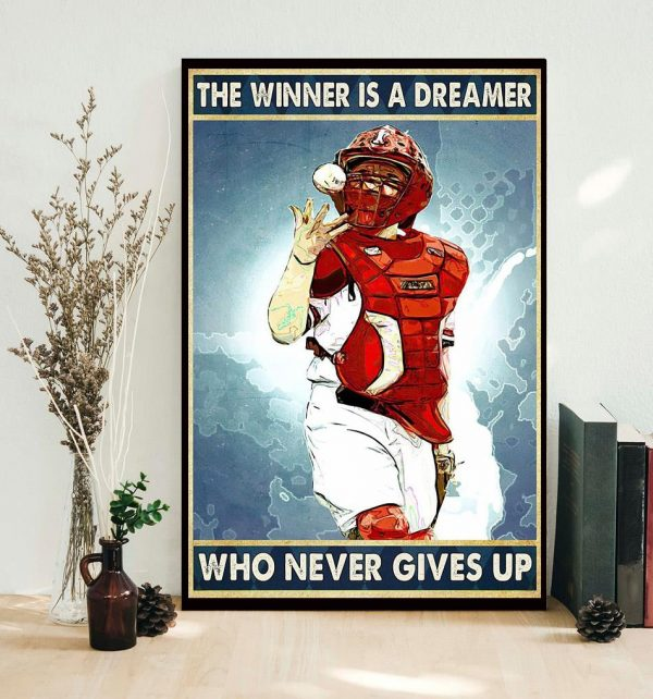 Baseball the winner is a dreamer who never give up poster