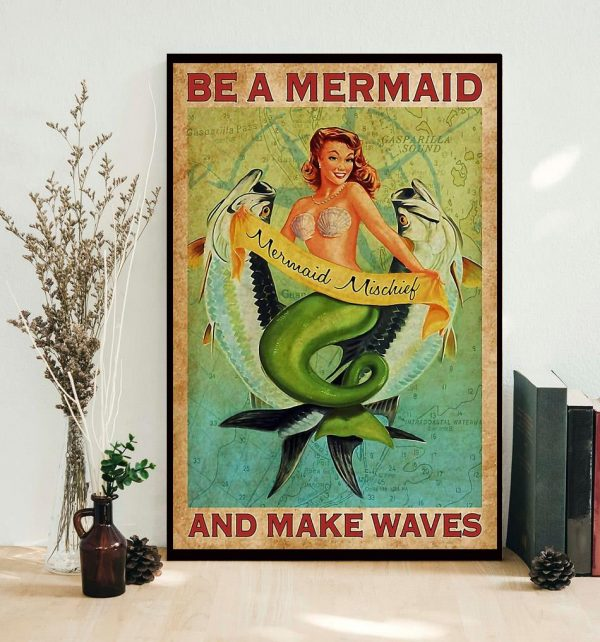 Be a Mermaid and make waves vertical canvas