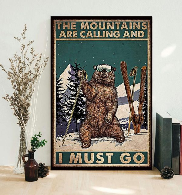 Bear hiking the mountain is calling I must go poster