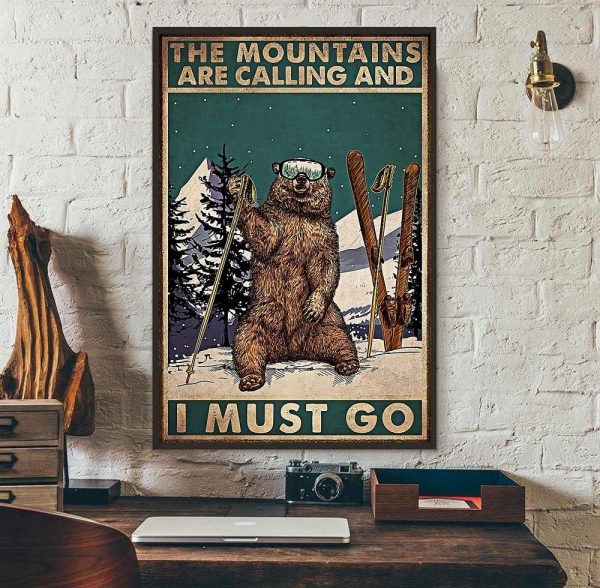 Bear hiking the mountain is calling I must go poster wall art