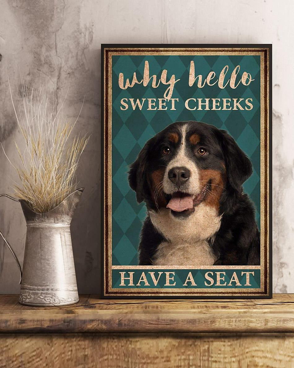 Bernese Mountain why hello sweet cheeks have a seat poster art