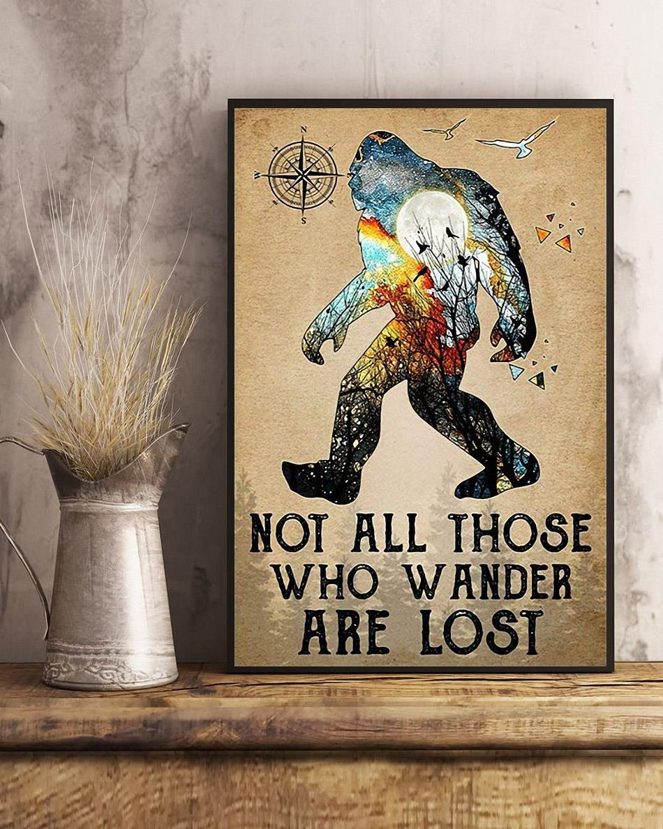 Bigfoot hiking not all those who wander are lost poster art