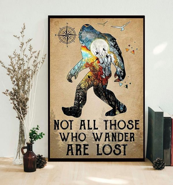 Bigfoot hiking not all those who wander are lost poster