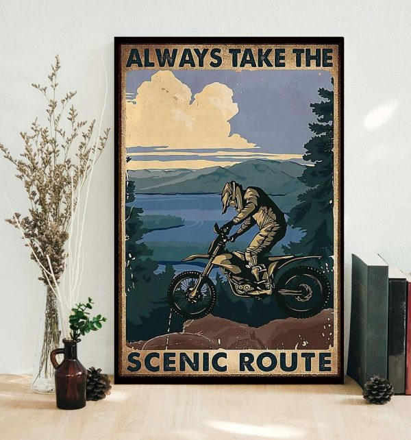 Biker always take the scenic route vertical poster