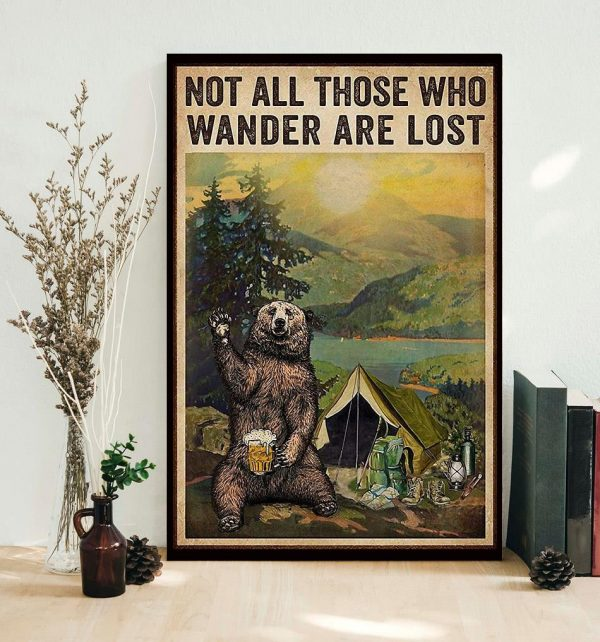 Camping bear girl not all those who wander are lost poster