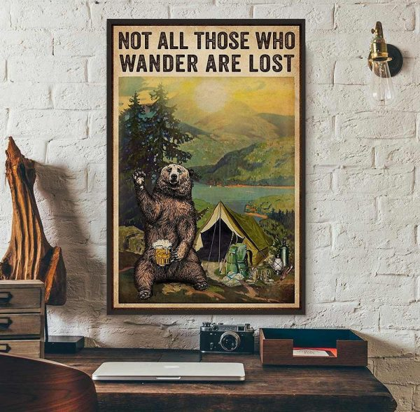 Camping bear girl not all those who wander are lost poster wall art