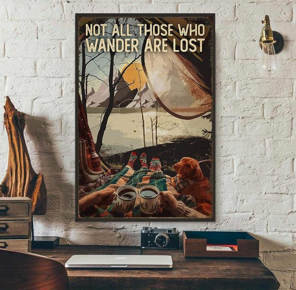 Camping Dog girl not all those who wander are lost poster wall art