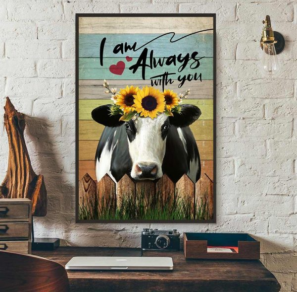Cow I am always with you poster wall art