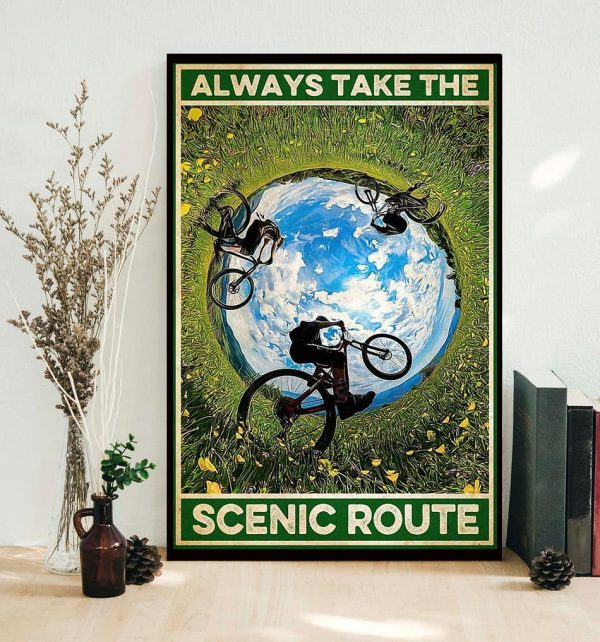 Cycling always take the scenic route poster