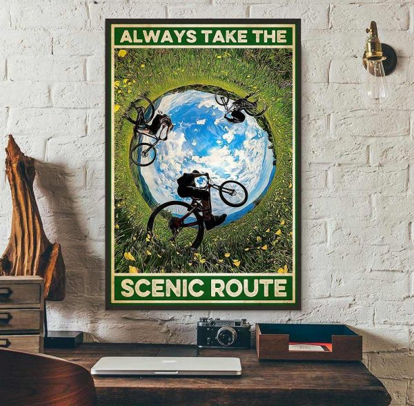 Cycling always take the scenic route poster wall art