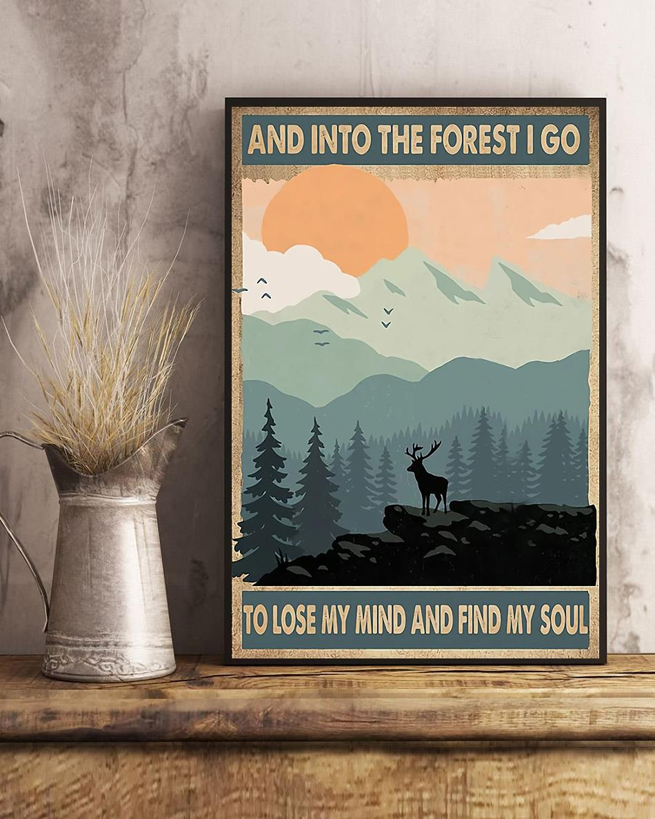 Deer into the forest I go to lose my mind and find my soul poster art