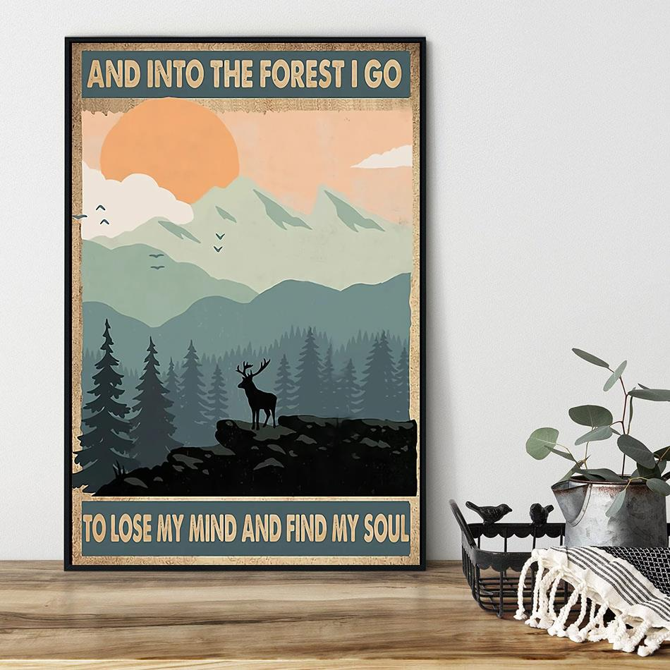 Deer into the forest I go to lose my mind and find my soul poster black