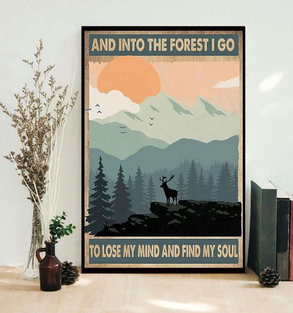 Deer into the forest I go to lose my mind and find my soul poster